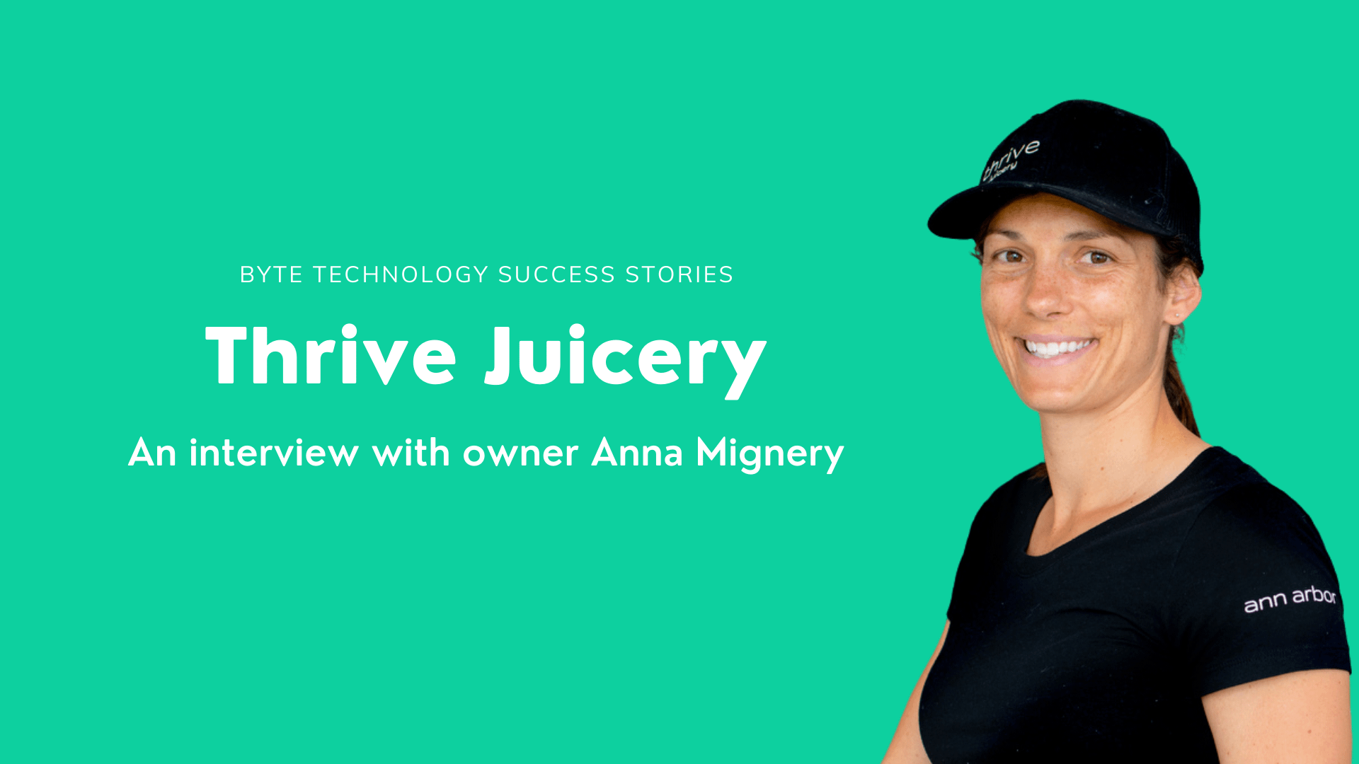 Byte Success Stories: An Interview with Thrive Juicery